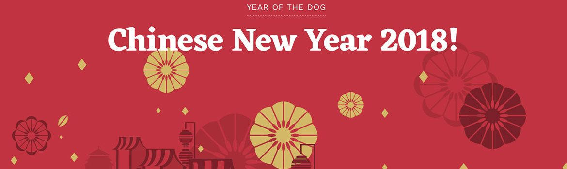 2018 Chinese New Year Holiday are coming…