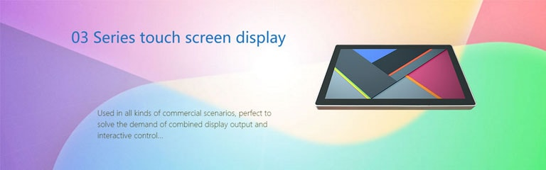 03 Series touch screen display – Product Release Log